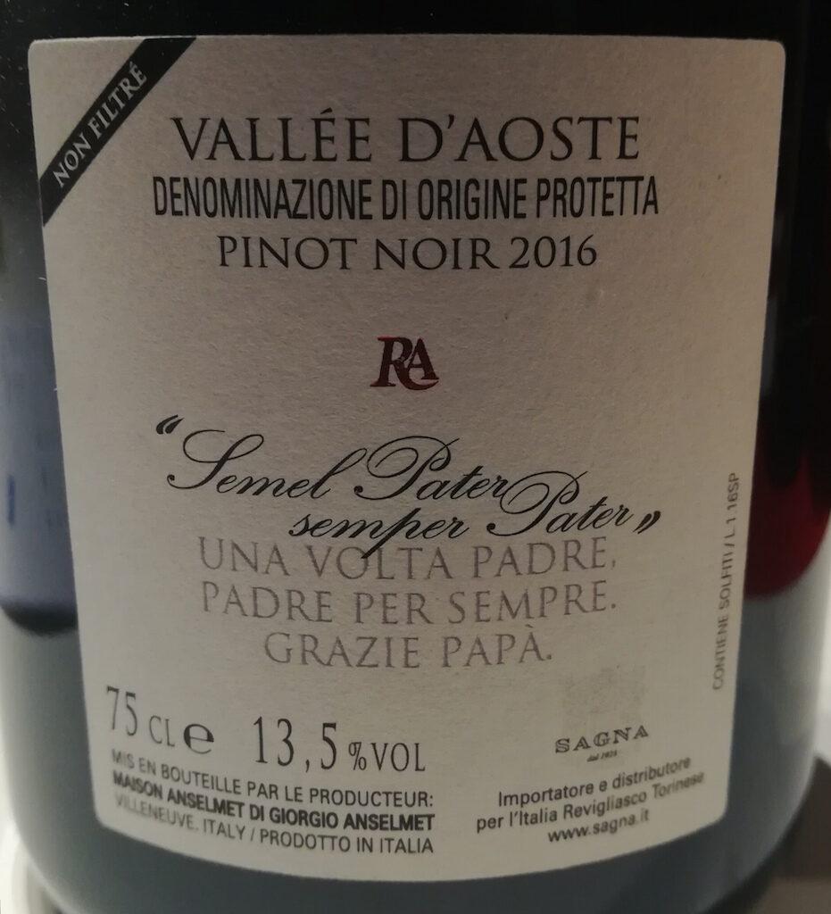 Recensione del vino Semel Pater 2016 di Maison Anselmet, azienda vitivinicola della Valle d'Aosta operativa dal 1585: 100% Pinot nero e 15 mesi in barrique.